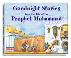 Goodnight Stories from the Life of the Prophet Muhammad available at GoodWord Books