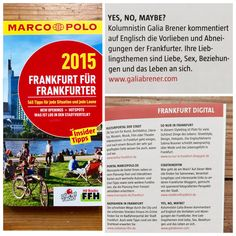 Marco Polo City Guide – Frankfurt 2015: My blog Yes, No, Maybe? is included in the Marco Polo Frankfurt city guide 2015! Thank you dear Stephanie Kreuzer! I feel very honored and happy ♥