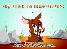 Stink to high heaven =To smell very bad.Be of very poor quality; also, be suspect or in bad repute. Cheirar muito mal. Ser de muito baixaqualidade; ser suspeito ou de má reputação.