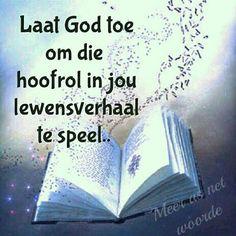 Inspirational Qoutes, Afrikaans Quotes, Status Quotes, Bible Quotes, Verses, Prayers, Faith, God, Motivation