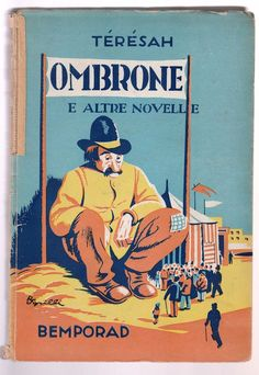 Teresah OMBRONE E ALTRE NOVELLE Bemporad 1926 L5418