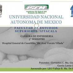 """UNIVERSIDAD NACIONAL AUTONOMA DE MEXICO FACULTAD DE ESTUDIOS SUPERIORES IZTACALA CARRERA DE ENFERMERIA 5° SEMESTRE Hospital General de Cuautitlán """"Dr. José. http://slidehot.com/resources/caso-cliniko.12354/"""