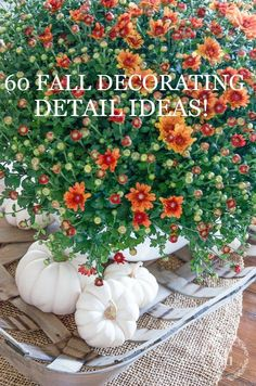 60 FALL DECORATING DETAIL IDEAS- get lots of ideas for fall decorating. It's all about the details and easy ways to bring fall into your home decor!