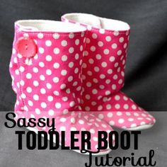 Darling fleece toddler boots! How to!