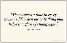 The 10 Best Quotes About Champagne  - TownandCountryMag.com