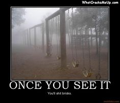 942once-you-see-it-scary-once-you-see-it-when-you-see-it-shit-b-demotivational-poster-1209282120.jpg 640×553 pixels