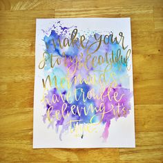 Make your story so beautiful mermaids have trouble believing it's true -r.i.d.|handmade|watercolor|modern calligraphy