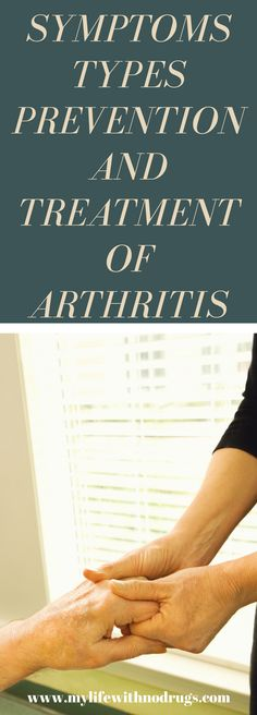 #Symptoms #Types #Prevention And #Treatment of #Arthritis