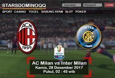 Prediksi Judi Bola AC Milan vs Inter Milan Italian Cup 28 Desember 2017