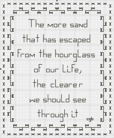 Love the quote - and its also a free cross stitch pattern