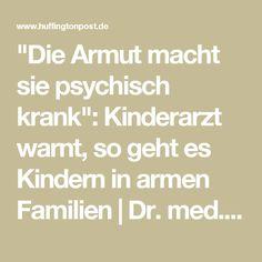 """""""Die Armut macht sie psychisch krank"""": Kinderarzt warnt, so geht es Kindern in armen Familien Dr. med. Stefan Schwarz"""