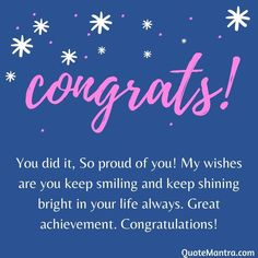Congratulations Messages For Achievement, Congratulations On Your Achievement, Congratulations Images, Congratulations Graduate, Proud Of You Quotes, Wish Quotes, Happy Birthday Best Friend Quotes, Happy Birthday Messages, Birthday Msgs
