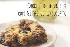 Receita de cookies de baunilha com gotas de chocolate! ♥
