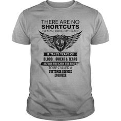 CUSTOMER SERVICE ENGINEER There Are No Shortcuts To Mastering My Craft T-Shirts, Hoodies. ADD TO CART ==► https://www.sunfrog.com/Jobs/CUSTOMER-SERVICE-ENGINEER-There-Are-No-Shortcuts-To-Mastering-My-Craft-Sports-Grey-Guys.html?41382