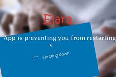 Fix Elara App is Preventing from Restarting / Shutdown / Sign Out