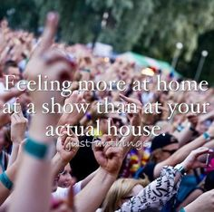 I felt at home at the Paramore concert. So much fun and nice people. Edm Quotes, Music Quotes, Music Lyrics, Music Is Life, Live Music, Paramore Concert, Legend Music, Warped Tour, Teenage Years