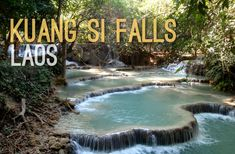 Planning a trip to Southeast Asia: Kuang Si Falls