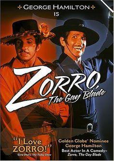 Zorro: The Gay Blade (1981) Stars: George Hamilton, Lauren Hutton, Brenda Vaccaro, Ron Leibman, Donovan Scott ~ Director: Peter Medak (Nominated for 1 Golden Globe, 1 Razzie Award, & won 3 Stinkers Bad Movie Awards)