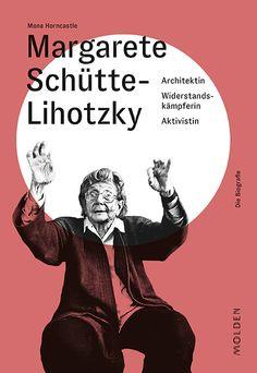 """""""Ich bin keine Küche!"""" - Die Architektin Margarete Schütte-Lihotzky (1897–2000) war weit mehr als die Erfinderin der Frankfurter Küche, die sie berühmt machte. Zeit ihres langen Lebens war sie oft die Erste: die erste weibliche Architekturstudentin in Österreich und die erste Frau, die in diesem Beruf arbeitete und erfolgreich war. Die soziale Frage war ihr ein ehrliches Anliegen, für das sie architektonische Lösungen suchte und fand. In China, Professor, Such Und Find, Mona, Books Online, Audio Books, Studio, Reading, Memes"""