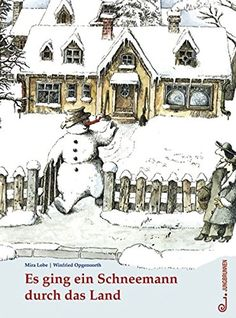 Es ging ein Schneemann durch das Land von Mira Lobe https://www.amazon.de/dp/370265786X/ref=cm_sw_r_pi_dp_U_x_hO9qAbRFYEP5Y