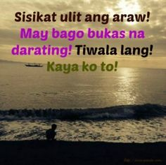 113 Best Inspirational Tagalog Quotes images in 2017   Inspiring