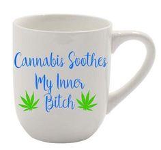 Cannabis soothes my inner bitch Marijuana leaf by DaSmokinShackLV