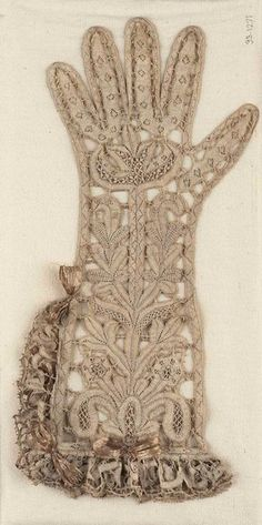 Lace gloves from 1620. Not correct date for this board...but couldn't resist. I LOVE these!