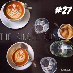 The Single Guys. Brisbane. 365 coffees. 365 cafes. 365 days.