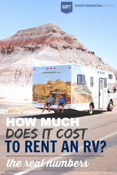 An inside look on how much it costs to rent a RV.