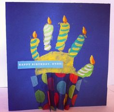 Handprint birthday card Crafts by me Pinterest Birthdays
