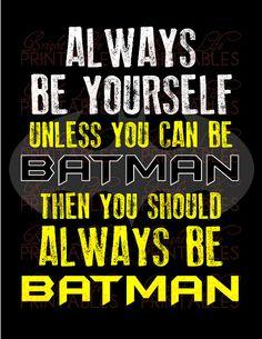 Superhero Boys Room Decor - Original Art - Always Be Batman Printable Instant Download