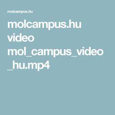 molcampus.hu video mol_campus_video_hu.mp4