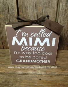 I'm called MIMI because I am way too cool for grandmother gift mothers day family home wood block set sign