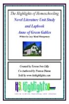 Anne of Green Gables Literature Novel Unit Study and Lapook  From   Highlights of Homeschooling  ADD TO CART  ADD TO WISHLIST >  PDF  $5.00