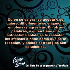 Frases Cesar Lozano