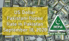 USD to PKR: Dollar rate in Pakistan [18 September 2020]