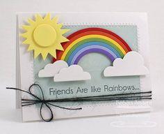 Friends Are Like Rainbows...MFTWSC