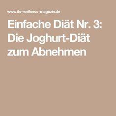 Einfache Diät Nr. 3: Die Joghurt-Diät zum Abnehmen