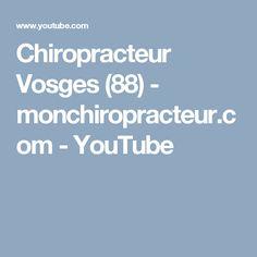 Chiropracteur Vosges (88)  - monchiropracteur.com - YouTube