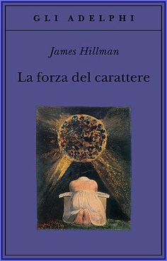 La forza del carattere - James Hillman Bibliophile, New Life, Reading Lists, Short Stories, Mystic, Books To Read, Novels, Counselling, Studio
