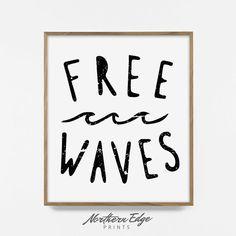 freie Wellen, bedruckbar, grau print, Design, Surfen Surfen, Zitat, digitales Design, Ozean-Zitat, Surf Angebot, beliebte Zitat, Sommer Design, Ozean