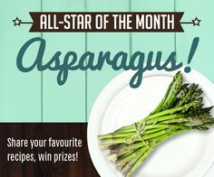 """The #LocalDishTO all-star of the Month for May is...asparagus! Share your recipes with us - use either the """"Send"""" function on Pinterest, or go to our website for a form. www.livegreentoronto.ca"""