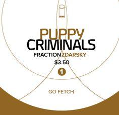 puppy criminals #1
