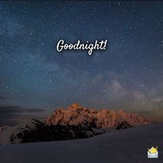 The serenity of night time can be an inspiration. Sharing these original goodnight images with a friend before you go to sleep can be a modern act of solidarity, a proof of thoughtfulness or simply a wish for a good night.
