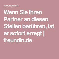 Wenn Sie Ihren Partner an diesen Stellen berühren, ist er sofort erregt | freundin.de