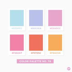 Color Palette No. 78 Color Palette No. Pantone Colour Palettes, Pastel Colour Palette, Colour Pallette, Color Palate, Pantone Color, Pastel Colours, Colores Hex, Color Patterns, Color Schemes