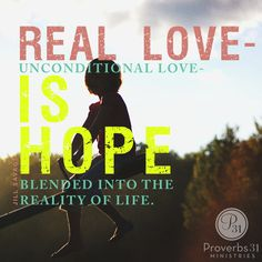 """""""Love is a blend of affection, devotion and loyalty. It is part emotion and part commitment. Real love — unconditional love — is hope blended into the reality of life."""" - Jill Savage 