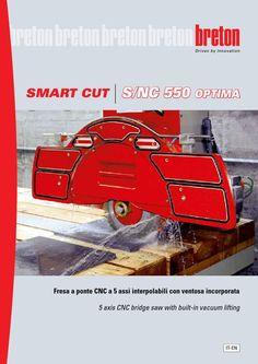 Breton Smart-Cut S/NC550 OPTIMA ITA-ENG  CNC bridge saw with rotating head and fixed work bench