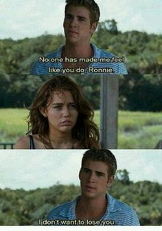 No one has made me feel like you do, Miley*, i don't wanna to lose you. ❤ do u like The Last Song movie? Romantic Movie Quotes, Romantic Films, Favorite Movie Quotes, The Last Song Movie Quotes, Tv Show Quotes, Film Quotes, Quotes Quotes, Lyric Quotes, Shia Labeouf