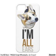 I'm All Ears - Welsh Corgi iPhone5/5S Case Corgi Phone Case, 5s Cases, Welsh, Plastic Case, Gifts For Dad, Ears, Welsh Language, Ear, Dad Gifts